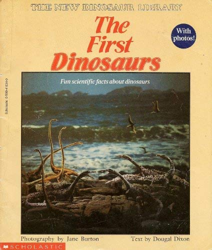 First Dinosaurs (The New Dinosaur Library)