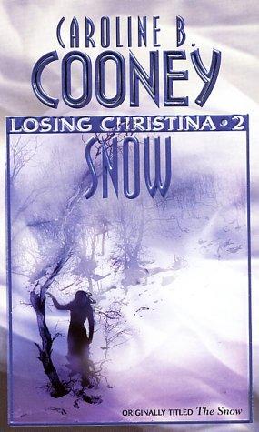 9780590416405: The Snow (Losing Christina #2)