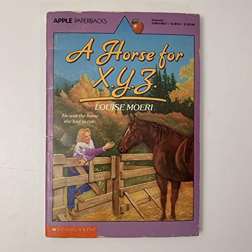 9780590416429: A Horse for X.Y.Z. (An Apple Paperback)