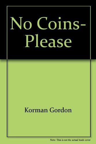 9780590416535: No Coins, Please