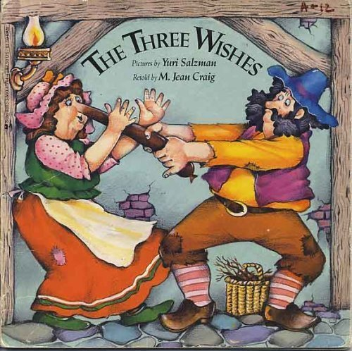 9780590417440: The Three Wishes (An Easy-To-Read Folktale)