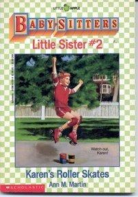 Karen's Roller Skates (Baby-Sitters Little Sister, 2)