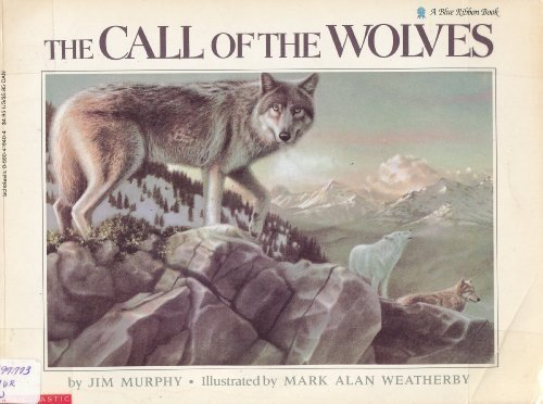 The Call of the Wolves (A Blue: Murphy, Jim; Weatherby,