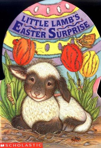 9780590419680: Little Lamb's Easter Surprise (Sparkling Egg Books)