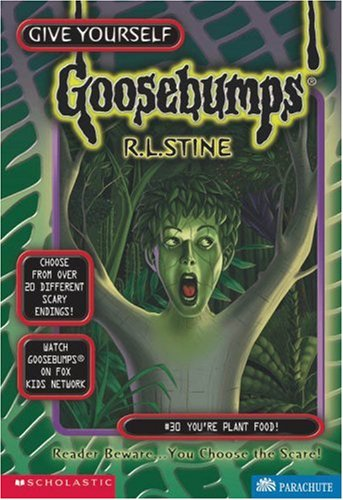 9780590419741: You're Plant Food! (Give Yourself Goosebumps, No. 30)