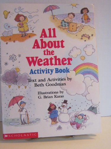 All About the Weather Activity Book: Beth Goodman