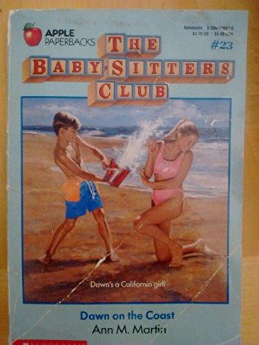 Dawn on the Coast (The Baby-Sitters Club: Martin, Ann M.