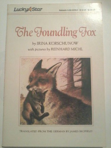 9780590420105: The Foundling Fox