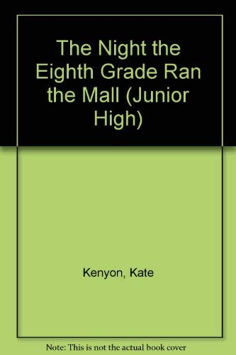 9780590420297: The Night the Eighth Grade Ran the Mall (Junior High)