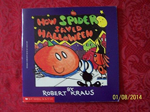 How Spider Saved Halloween: Kraus, Robert