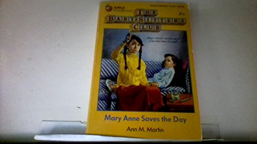 Mary Anne Saves the Day (Baby Sitters: Martin, Ann Matthews