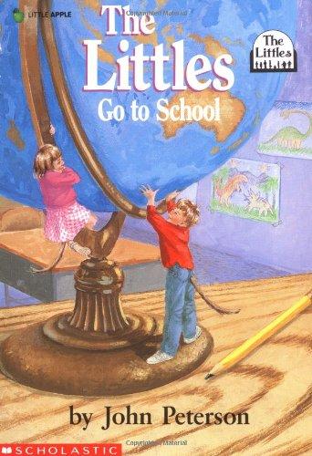 Littles Go To School: Peterson, John