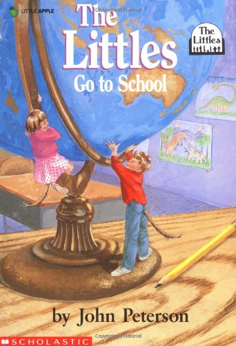 Littles Go To School (0590421298) by John Peterson