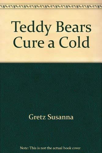 9780590421324: Teddy Bears Cure a Cold