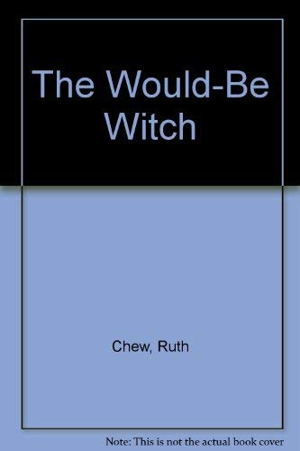 9780590421355: The Would-Be Witch