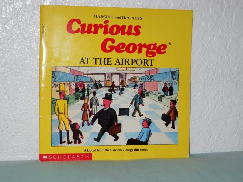 9780590421867: Curious George At The Airport