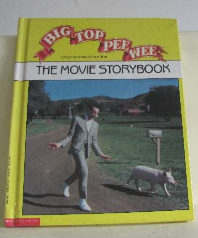 9780590422062: Big Top Pee-wee: The Movie Storybook