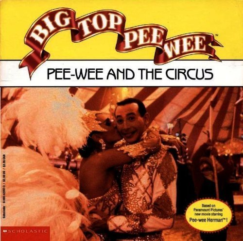 9780590422079: Big Top Pee-Wee: Pee-Wee and the Circus