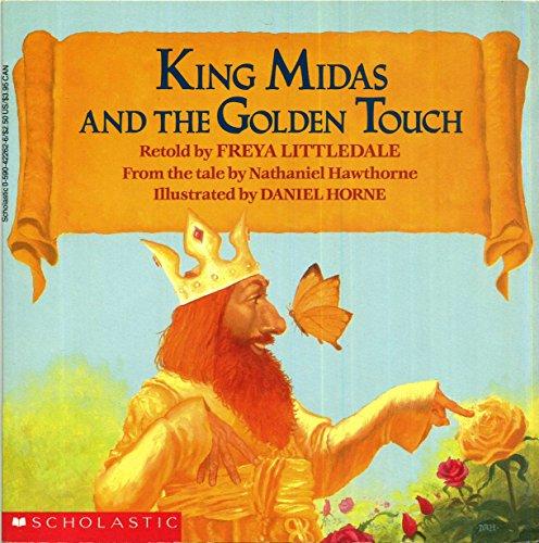 King Midas and the Golden Touch (An Easy-to-read Folktale): Freya Littledale; Daniel Horne