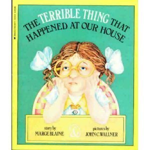 9780590423717: The Terrible Thing That Happened at Our House