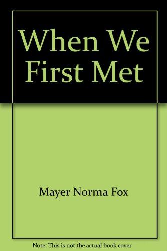 9780590423731: When We First Met