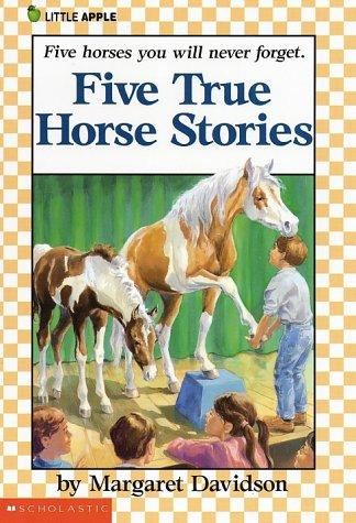 9780590424004: Five True Horse Stories (A Little Apple Paperback)