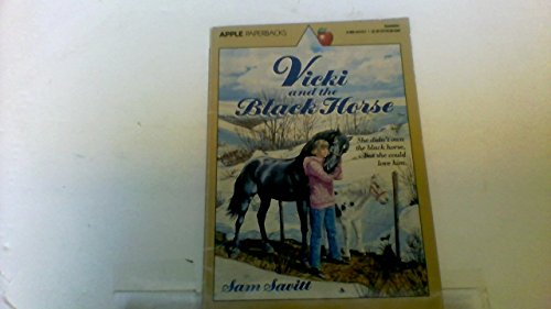 Vicki and the Black Horse (An Apple Paperback): Sam Savitt