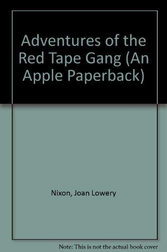 9780590424172: The Adventures of the Red Tape Gang (An Apple Paperback)