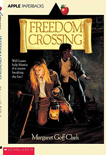 9780590424189: Freedom Crossing (An Apple Paperback)