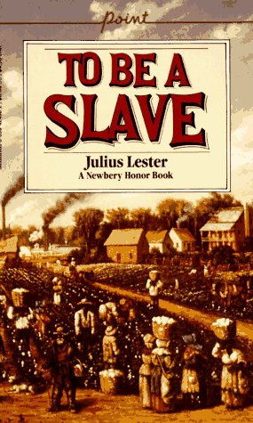 To Be a Slave: Lester, Julius.