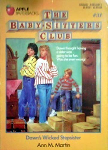 9780590424974: Dawn's Wicked Stepsister (Baby-Sitters Club, 31)