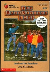 Jessi and the Superbrat (Baby-Sitters Club, 27)