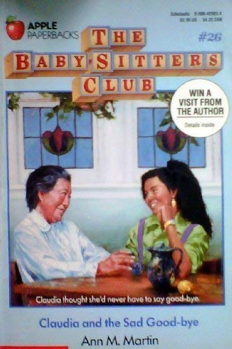 9780590425032: Claudia and the Sad Good-Bye (Baby-Sitters Club)