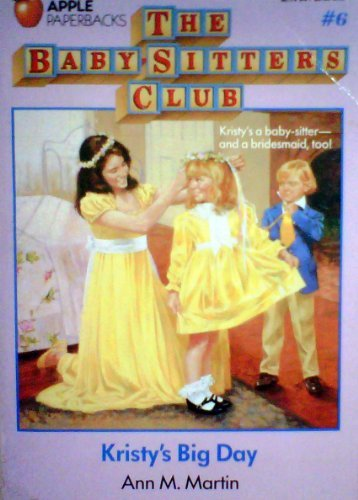9780590425308: Kristy's Big Day (Baby-Sitters Club (Paperback))