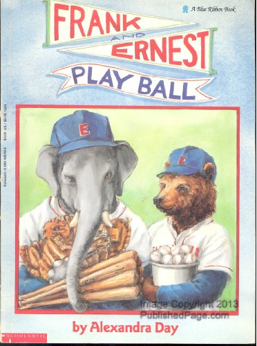 Frank and Ernest Play Ball (0590425498) by Alexandra Day