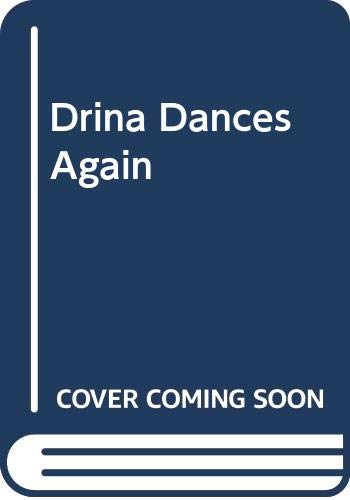 9780590425575: Drina Dances Again