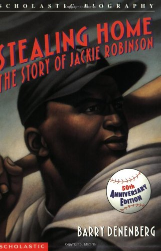 Stealing Home: The Story Of Jackie Robinson (0590425609) by Denenberg, Barry