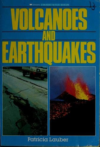 9780590425926: Volcanoes and Earthquakes