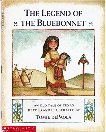 9780590426039: The Legend of the Bluebonnet