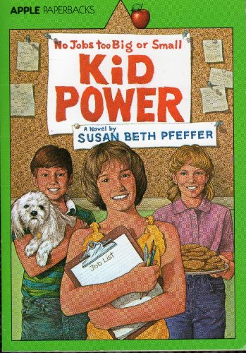 Kid Power: Pfeffer, Susan Beth