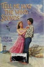Tell Me How the Wind Sounds (Scholastic Hardcover): Guccione, Leslie Davis