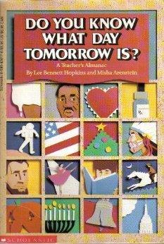 9780590426176: Do You Know What Day Tomorrow Is?: A Teachers Almanac