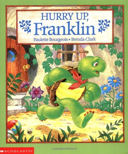9780590426213: Hurry Up, Franklin