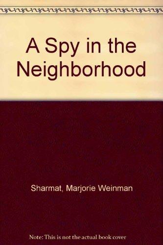 9780590426336: A Spy in the Neighborhood