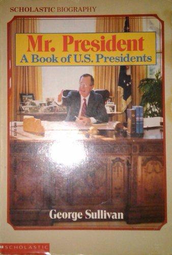 9780590426596: Mr. President Book of U.S. Presidents