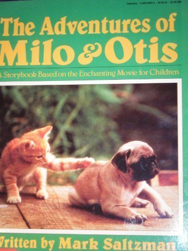 9780590426916: The Adventures of Milo and Otis
