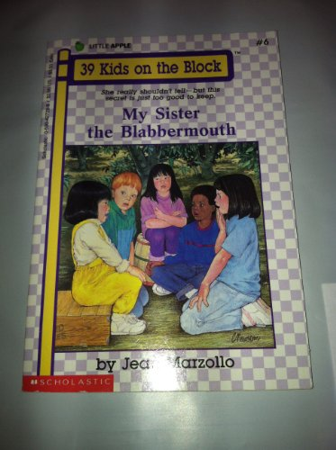 9780590427289: My Sister the Blabbermouth (39 Kids on the Block)