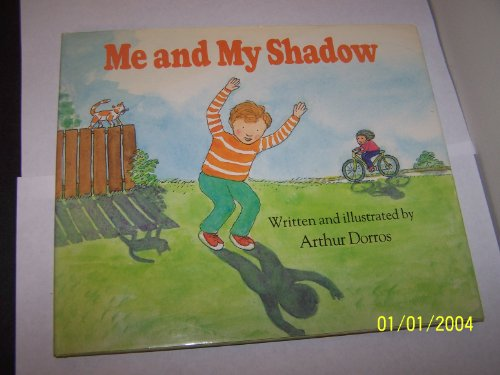 Me and My Shadow (0590427725) by Dorros, Arthur