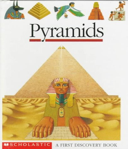 9780590427869: Pyramids (A First Discovery Book)