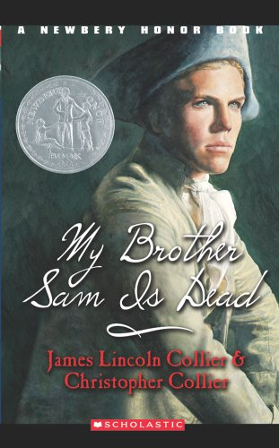 9780590427920: My Brother Sam Is Dead (A Newberry Honor Book)